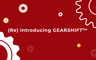 (Re) Introducing GEARSHIFT™